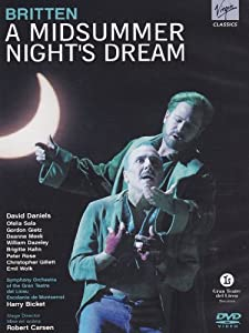 Benjamin Britten - A Midsummer Night's Dream (Gran Teatre del Liceu, Barcelona 2005) [DVD] [2009]