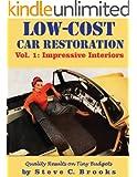 Low-Cost Car Restoration Vol. 1: Impressive Interiors