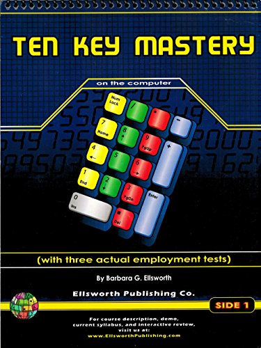 Ten Key Mastery on the Computer with Data Entry Employment Tests PDF