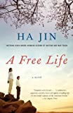 A Free Life: A Novel (Vintage International)
