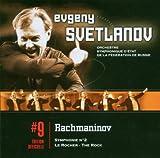 Rachmaninov: Symphony No. 2, The Rock Op. 7 Orchestre Symphonique d'etat de la federation de Russie, Evgeny Svetlanov Sergei Rachmaninov