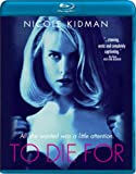 To Die For [Blu-ray]
