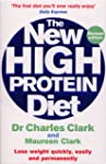 The New High Protein Diet: Lose Weigh...
