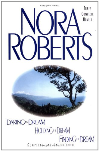 Daring to Dream; Holding the Dream; Finding the Dream: Three Complete Novels, Buch