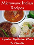 Microwave Indian Recipes