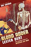 The Weird Adventures of The Blond Adder (1450550045) by Dent, Lester