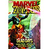 Marvel Zombies: Dead Daysby Greg Land