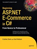 Beginning ASP.NET E-Commerce in C#:: From Novice to Professional