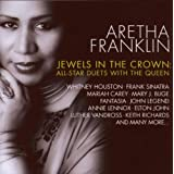 Jewels In The Crown: All-Star Duets With the Queen ~ Aretha Franklin