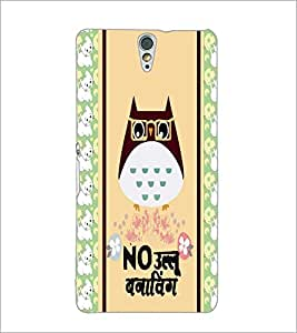 PrintDhaba Quote D-4820 Back Case Cover for SONY XPERIA C5 ULTRA (Multi-Coloured)