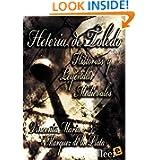 Heteria de Toledo: Historias y Leyendas Medievales (Spanish Edition)