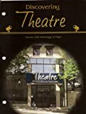 img - for Discovering Theatre: Theatre 100 Anthology of Plays book / textbook / text book