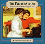 The Parlour Grand: Piano Favorites fr...