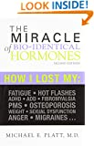 The Miracle of Bio-Identical Hormones, 2nd edition