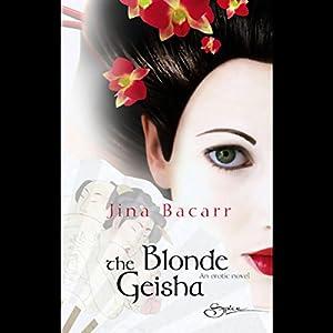 The Blonde Geisha Audiobook