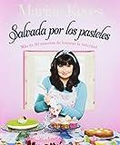 Marian Keyes Salvada por los pasteles / Saved By Cake (Obras Diversas)