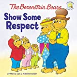 The-Berenstain-Bears-Show-Some-Respect-Berenstain-BearsLiving-Lights