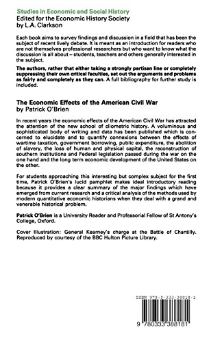 The Economic Effects of the American Civil War (Studies in Economic & Social History)