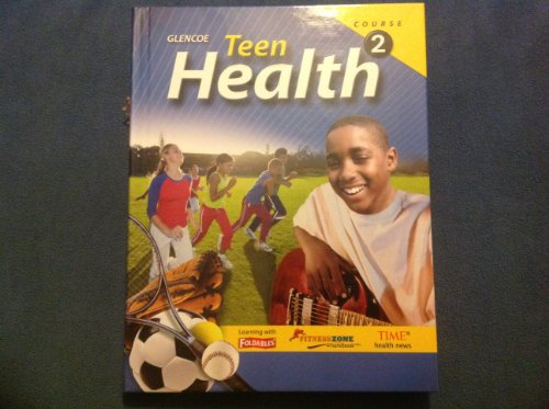 Teen Health, Course 2 (Teacher Wraparound Edition)