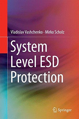System Level ESD Protection, by Vladislav Vashchenko, Mirko Scholz