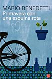 Primavera con una esquina rota (Spanish Edition)