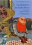Les histoires de Barbe-Bleue racont�e...