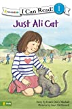 img - for Just Ali Cat (I Can Read! / Ali Cat Series) book / textbook / text book