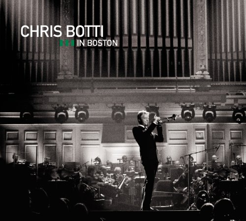 Chris Botti - Chris Botti in Boston (CD/DVD) - Zortam Music