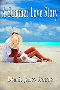 (FREE on 9/24) A Summer Love Story by Dennis Browne - http://eBooksHabit.com
