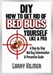 How to Get Rid of Bed Bugs Yourself L...