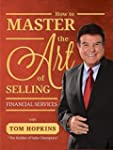 How to Master the Art of Selling Fina...