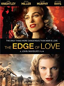 The Edge of Love (2008) Drama | Romance * Keira Knightley