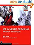 Ice & Mixed Climbing: Modern Techniqu...