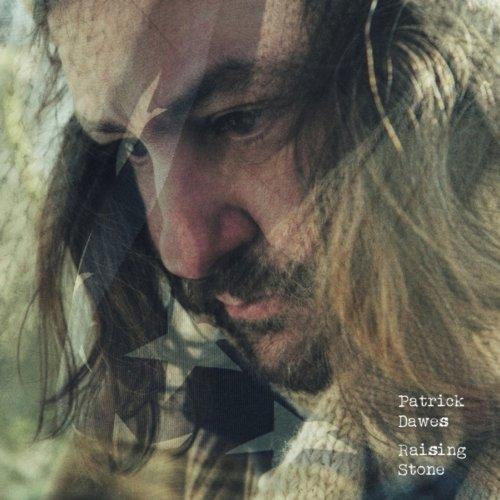 Patrick Dawes - Raising Stone