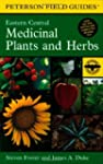 A Field Guide to Medicinal Plants and...