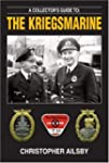 A Collector's Guide to the Kriegsmari...