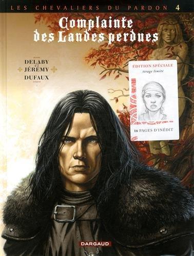 Complainte des Landes perdues Cycle Les Chevaliers du Pardon, Tome 4 : Sill Valt : Edition spéciale