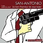 J'ai bien l'honneur de vous buter (San-Antonio 14) | Frédéric Dard
