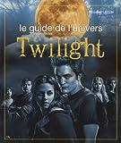 echange, troc Elizabeth Linton - Le guide de l'univers Twilight