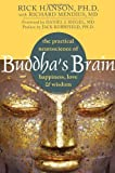 by Rick Hanson Ph.D. (Author) with Richard Mendius MD (Author)Buddhas Brain: The Practical Neuroscience of Happiness, Love, and Wisdom (Paperback)