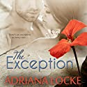 The Exception (       UNABRIDGED) by Adriana Locke Narrated by Tracy Marks