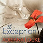 The Exception | Adriana Locke