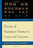 img - for Theories of Population Variation in Genes and Genomes: (Princeton Series in Theoretical and Computational Biology) book / textbook / text book
