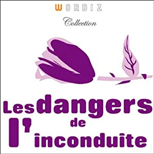 Les dangers de l'inconduite | Livre audio