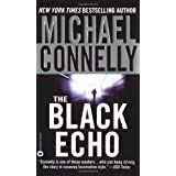 The Black Echo (A Harry Bosch Novel) ~ Michael Connelly