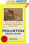Houston, Texas Travel Guide - Sightse...
