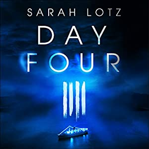 Day Four (       UNABRIDGED) by Sarah Lotz Narrated by Penelope Rawlins