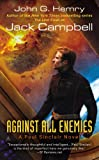 Against All Enemies (JAG in Space #4) (0441013821) by Hemry, John G.