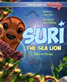 Suri the Sea Lion