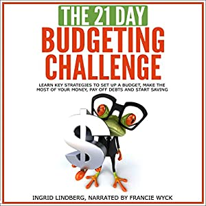 The 21-Day Budgeting Challenge Audiobook